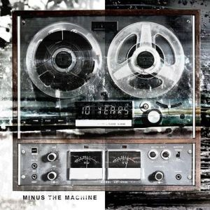 Minus the Machine - album
