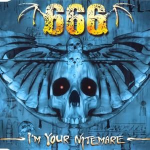 666 I'm Your Nitemare, 1999