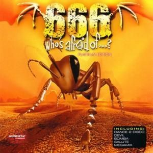 666 Who's Afraid Of..., 2000