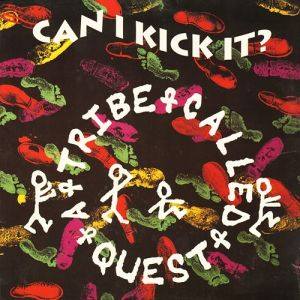 Can I Kick It? Album