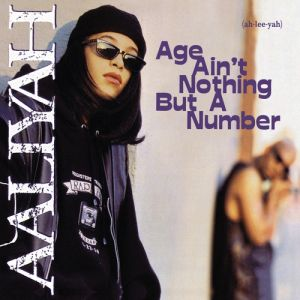Age Ain't Nothing but a Number - album