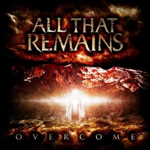 All That Remains Overcome, 2008