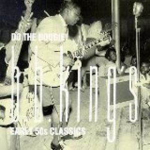 Do the Boogie! - B. B. King's Early '50s Classics - album