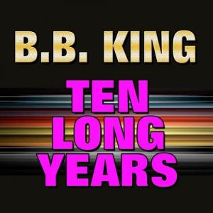 Ten Long Years - album