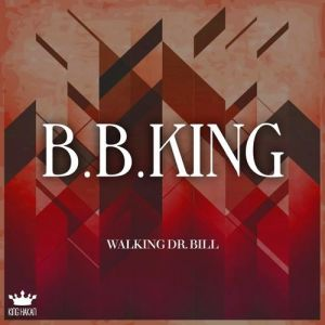 Walking Dr. Bill - album