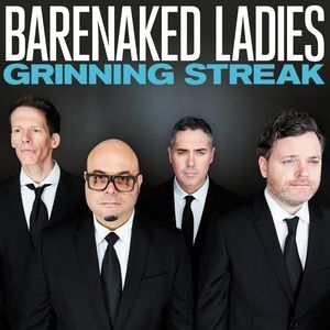 Barenaked Ladies Grinning Streak, 2013