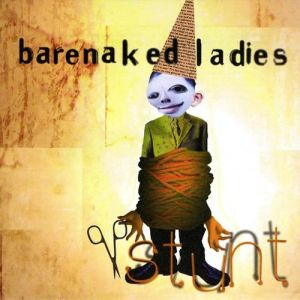 Barenaked Ladies Stunt, 1998