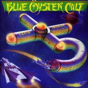 Blue Öyster Cult Club Ninja, 1985