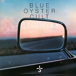 Blue Öyster Cult Mirrors, 1979