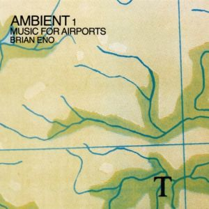 Ambient 1: Music for Airports - album
