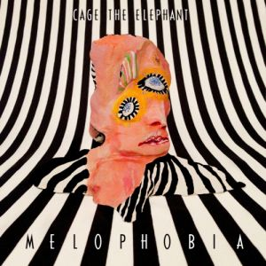 Cage the Elephant Melophobia, 2013