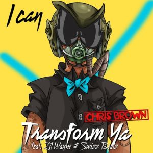 I Can Transform Ya Album