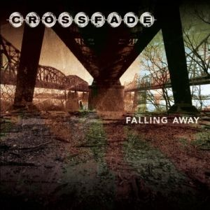 Crossfade Falling Away, 2006