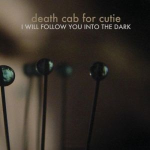 I Will Follow You into the Dark Album