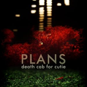 Death Cab for Cutie Plans, 2005