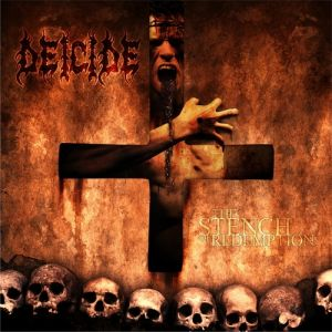 Deicide The Stench of Redemption, 2006