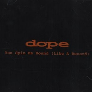 You Spin Me Round (Like a Record) - album