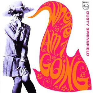 Dusty Springfield Where Am I Going?, 1967