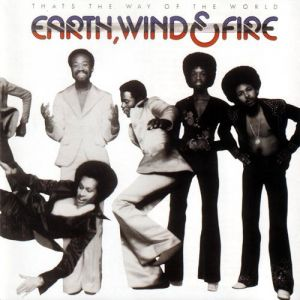 Earth, Wind & Fire That's the Way of the World, 1975