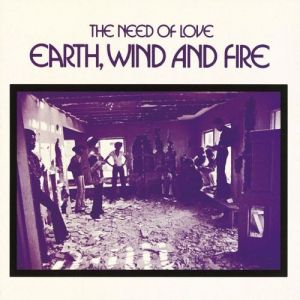 Earth, Wind & Fire The Need of Love, 1971