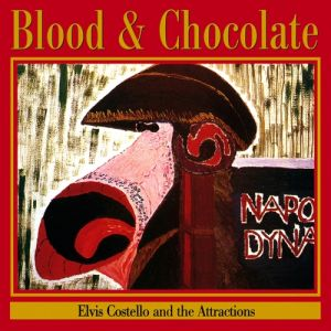 Elvis Costello Blood & Chocolate, 1986