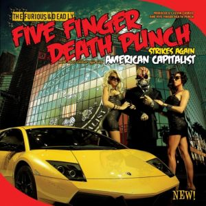 Five Finger Death Punch American Capitalist, 2011