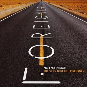 No End in Sight: The Very Best of Foreigner Album