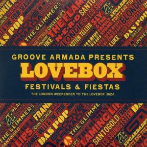 Groove Armada Presents Lovebox Festivals & Fiestas Album