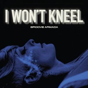 I Won't Kneel Album