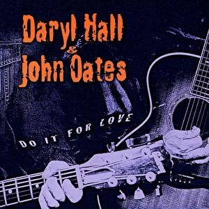 Hall & Oates Do It for Love, 2003