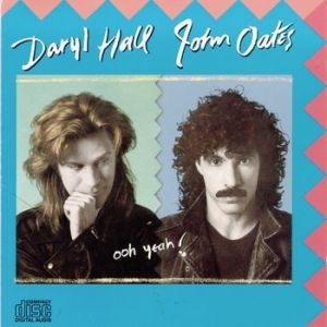 Hall & Oates Ooh Yeah!, 1988