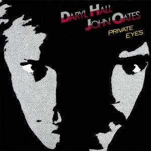 Hall & Oates Private Eyes, 1981