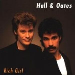 Hall & Oates Rich Girl, 1976