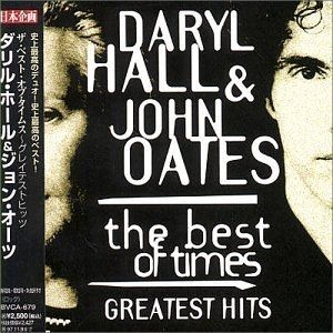Hall & Oates The Best of Times – Greatest Hits, 1995