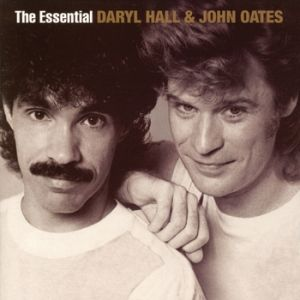 Hall & Oates The Essential Daryl Hall & John Oates, 2004