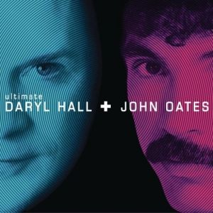Hall & Oates Ultimate Daryl Hall + John Oates, 2004