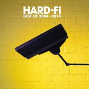 Hard-Fi: Best of 2004–2014 Album