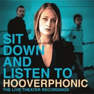 Sit Down and Listen to Hooverphonic - album