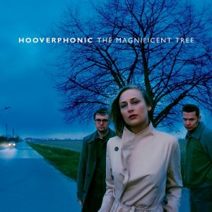 Hooverphonic The Magnificent Tree, 2000