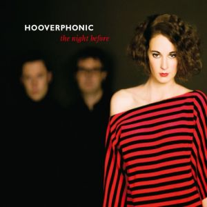 Hooverphonic The Night Before, 2011