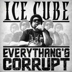 Everythang's Corrupt Album