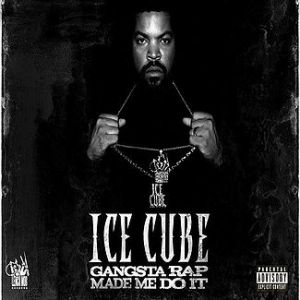 Gangsta Rap Made Me Do It Album