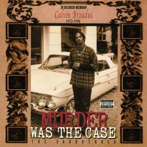 Murder Was the Case Album