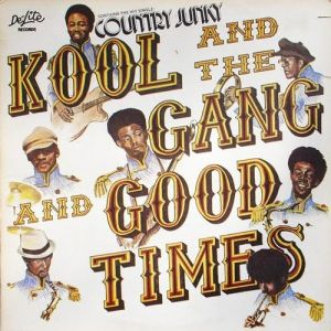 Kool & The Gang Good Times, 1972