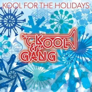 Kool & The Gang Kool for the Holidays, 2013