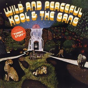 Kool & The Gang Wild and Peaceful, 1973