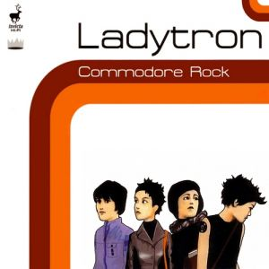 Ladytron Commodore Rock, 2000
