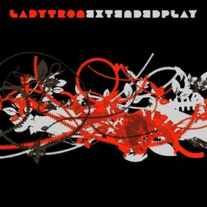 Ladytron Extended Play, 2006