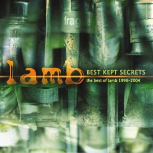 Best Kept Secrets: The Best of Lamb 1996-2004 Album
