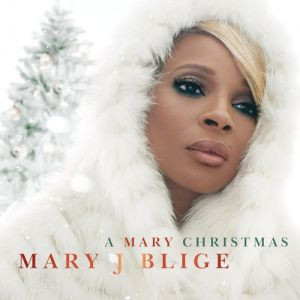 Mary J. Blige A Mary Christmas, 2013